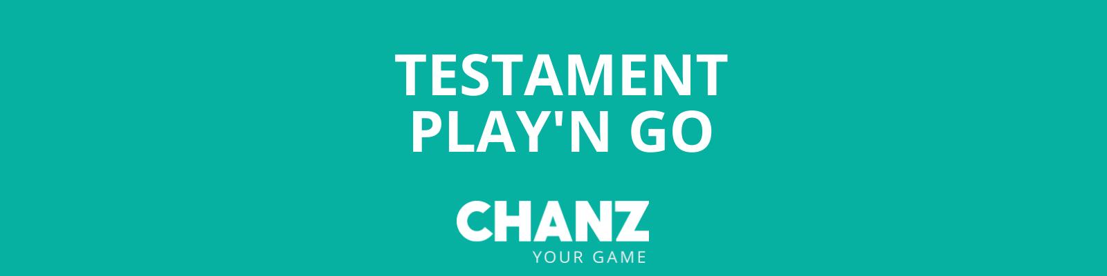 Testament Play'n Go